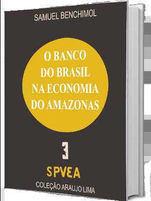 O Banco do Brasil na Economia do Amazonas